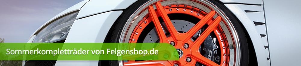 Sommerkompletträder online im Felgenshop kaufen